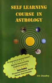 Self Learning Course in Astrology, V.K. Choudhry, DIVINATION Books, Vedic Books