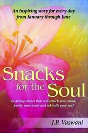 Snacks for the Soul, JP Vaswani, INSPIRATION Books, Vedic Books