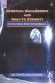 Spiritual Management and Road to Eternity, Dr. Chan Baidjnath Misier, YOGA Books, Vedic Books