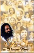 Sri Sri As I Know Him