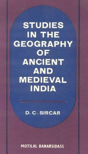 Studies in the Geography of Ancient and Medieval India, D.C. Sircar, JUST ARRIVED Books, Vedic Books
