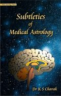 Subtleties of Medical Astrology
