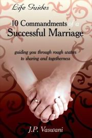 10 Commandments of a Successful Marriage, JP Vaswani, INSPIRATION Books, Vedic Books
