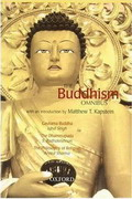 The Buddhism Omnibus Comprising Gautama Buddha, The Dhammapada, and The Philosophy of Religion