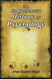 The Comprehensive History of Psychology, Arun Kumar Singh, PSYCHOLOGY Books, Vedic Books
