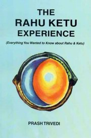The Rahu Ketu Experience, Prash Trivedi, DIVINATION Books, Vedic Books