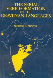 The Serial Verb Formation in The Dravidian Languages, Sanford B.Steever, JUST ARRIVED Books, Vedic Books