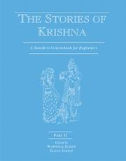 The Stories of Krishna (Part II): A Sanskrit Course book for Beginners, Warwick Jessup, Elena Jessup, SANSKRIT Books, Vedic Books