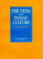 The Veda and Indian Culture: An introductory essay, Kireet Joshi, VEDAS Books, Vedic Books