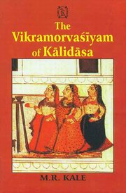 The Vikramorvasiyam of Kalidasa, M.R. Kale, ARTS Books, Vedic Books