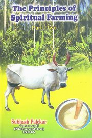 The Principles of Spiritual Farming - Volume II, Subhash Palekar, ENVIRONMENT Books, Vedic Books