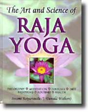 The Art and Science of Raja Yoga