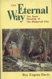 The Eternal Way - Inner meaning of the Gita, Roy Eugene Davis, YOGA Books, Vedic Books