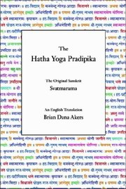 The Hatha Yoga Pradipika, Brian Dana Akers, YOGA Books, Vedic Books