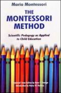 The Montessori Method: scientific pedagogy as applied to child education in children's houses