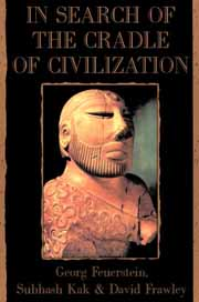 In Search of the Cradle of Civilization, Georg Feurstein, Subhash Kak, David Frawley, HISTORY Books, Vedic Books