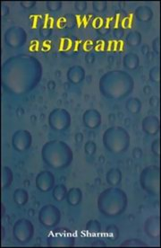 The World as Dream, Arvind Sharma, VEDANTA Books, Vedic Books