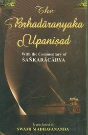 Brihadaranyaka Upanishad: With commentary of Sri Sankaracharya, Swami Madhavananda (Tr.), SPIRITUAL TEXTS Books, Vedic Books