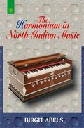 The Harmonium in North Indian Music