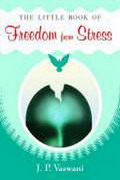 The Little Book of Freedom from Stress