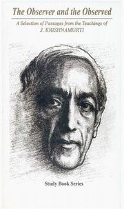 The Observer and the Observed: A Selection of Passages from the Teachings of J. Krishnamurti, J. Krishnamurti, PHILOSOPHY Books, Vedic Books