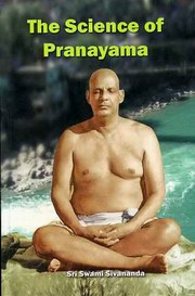 The Science of Pranayama, Swami Sivananda, YOGA Books, Vedic Books