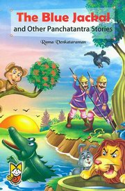 The Blue Jackal and Other Panchatantra Stories, by Rama Venkataraman, CHILDRENS BOOKS Books, Vedic Books