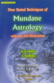 Time Tested Techniques Of Mundane Astrology, M.S. Mehta, A. Radhika, DIVINATION Books, Vedic Books