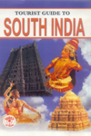Tourist Guide to South India, , INDIA Books, Vedic Books , Tourist Guide to South India, travel, India, South India, tourism, guide, map, tourist sites, monuments, places, holiday