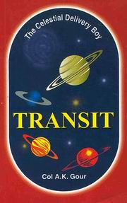 Transit: The Celestial Delivery Boy, Col A.K. Gour, JYOTISH Books, Vedic Books