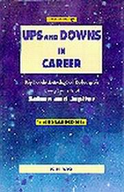 UPS & DOWNS IN CAREER, Replicable Astrological Techniques Using Transits of Saturn & Jupiter, K.N. Rao, DIVINATION Books, Vedic Books