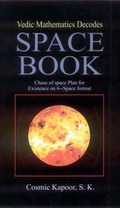 Vedic Mathematics Decodes Space Book