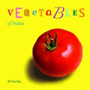 Vegetables of India, Jill Hartley, CHILDRENS BOOKS Books, Vedic Books