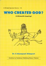 Who Created God?, Dr. V. Ganapati Sthapati, ARCHITECTURE Books, Vedic Books