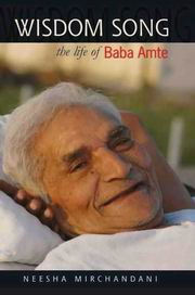 Wisdom Song the life of Baba Amte, Neesha Mirchandani, BIOGRAPHY Books, Vedic Books