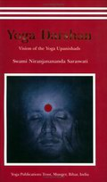 Yoga Darshan (Vision of the Yoga Upanishads)