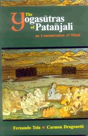 The Yogasutras of Patanjali on Concentration of Mind, Fernando Tola, Carmen Dragonetti, YOGA Books, Vedic Books