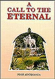 A Call to the Eternal, Swami Ashokananda, INSPIRATION Books, Vedic Books