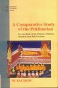 A Comparative Study of the Pratimoksha