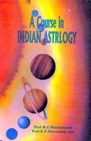 A Course In Indian Astrology, N. E. Muthuswamy, K.P. Dharmaraja Iyer, ASTROLOGY Books, Vedic Books