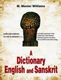 A Dictionary English and Sanskrit