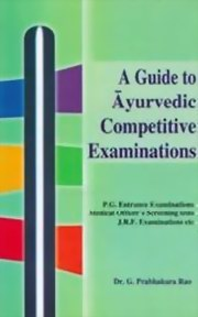 A Guide to Ayurvedic Competitive Examination - 2 Volumes, Dr. G.P. Rao, AYURVEDA Books, Vedic Books