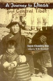 Journey to Lhasa and Central Tibet, Sarat Chandra Das & W.W. Rockhill, TIBET Books, Vedic Books
