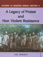 A Legacy of Protest and Non Violent Resistance, S.R. Bakshi, HISTORY Books, Vedic Books