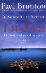 A Search in Secret India, Paul Brunton, INDIA Books, Vedic Books