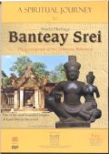 A Spiritual Journey to World Heritage Banteay Srei :