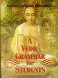 A Vedic Grammer for Students