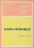Acharya Vinoba Bhave: Builders of Modern India