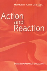 Action and reaction, Swami Dayananda Saraswati, SWAMI DAYANANDA SARASWATI Books, Vedic Books