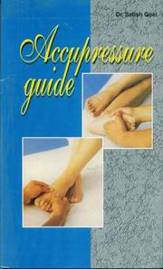 Acupressure Guide, Dr.Satish Goel, HEALING Books, Vedic Books